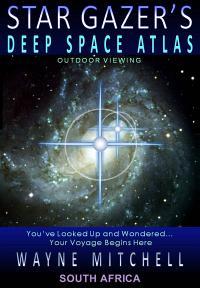 Stargazers Deep space Atlas by Wayne Mitchell